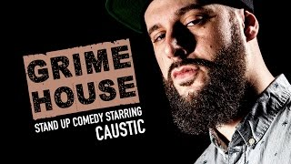 KOTD - Comedy - Grimehouse Presents Caustic