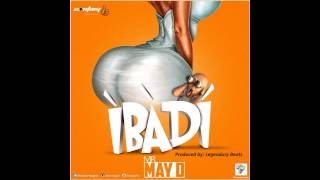 May D - Ibadi (OFFICIAL AUDIO 2014)