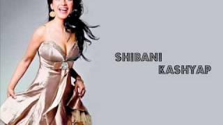 Shibani Kashyap Sehelenge Hum