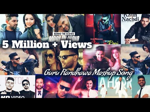 Xxx Mp4 Guru Randhawa Mashup Song 2018 All Hits Guru Randhawa All Songs By Find Out Think 3gp Sex