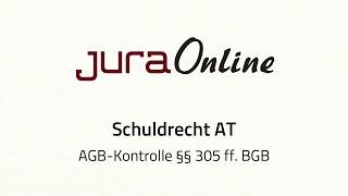 Schuldrecht AT - AGB-Kontrolle, §§ 305 ff.  BGB