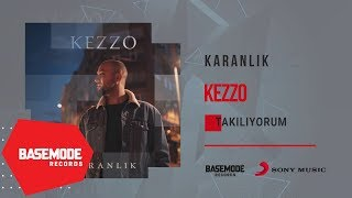 Kezzo - Takılıyorum | Official Audio