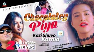 Kazi Shuvo, Kornia - Chocolatey Piya | চকলেটি পিয়া | Valentine Day 2018 | New Music Video