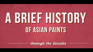 A short history of Asian Paints