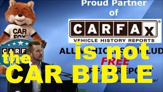 Why CARFAX is NOT the CAR BIBLE - Accidents, Salvaged Vehicle Title, Flood Damage,  Auto Repairs