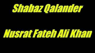 Shabaz Qalander - Nusrat Fateh Ali Khan
