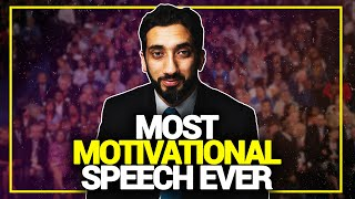 Most Motivational Speech Ever - Nouman Ali Khan