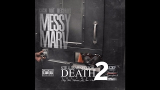Messy Marv Feat. King Lavish D - Everybody Know Me