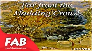 Far from the Madding Crowd Part 1/2 Full Audiobook by Thomas HARDY by General Fiction