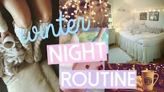 Winter Night Routine