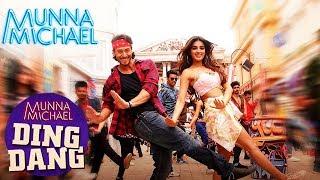 Ding Dang - Video Song Out | Munna Michael 2017 | Tiger Shroff & Nidhhi Agerwal