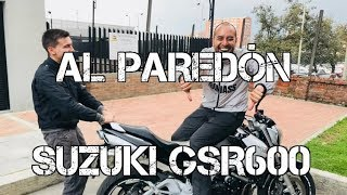 AL PAREDON SUZUKI GSR600 #FULLGASS