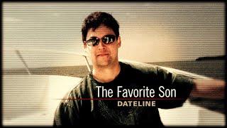 Dateline Episode Trailer: The Favorite Son | Dateline NBC