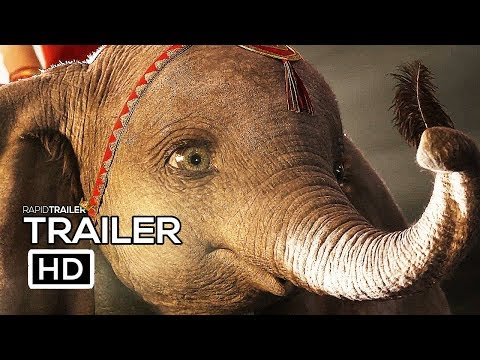 DUMBO Official Trailer 2019 Disney Live Action Movie HD