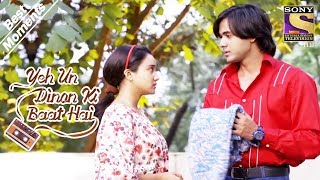 Yeh Un Dinon Ki Baat Hai | Sameer Is Impressed By Naina's Sincerity | Best Moments
