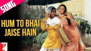 Hum To Bhai Jaise Hain Song | Veer-Zaara | Preity Zinta | Kirron Kher | Divya Dutta