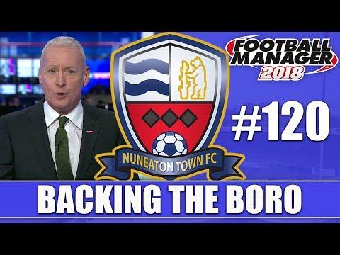Backing the Boro FM18   NUNEATON   Part 120   TRANSFERS   Football Manager 2018