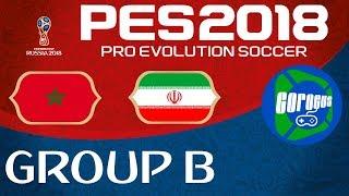 PES 2018 World Cup - Group B - Morocco vs Iran