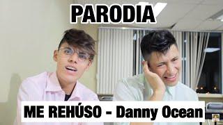 Me Rehúso - Danny Ocean  (PARODIA/PARODY) | KikeJav Ft. DiegoVillacis