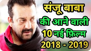 Sanjay Dutt 10 New Upcoming Movie 2018 - 2019 With Cast and Release Date
