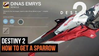 Destiny 2 - How to get a Sparrow