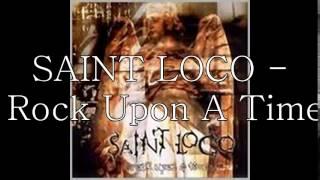 Lagu Saint Loco - Rock Upon A Time