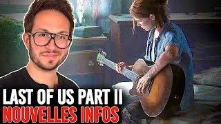 THE LAST OF US PART 2, UN MAX D'INFOS INÉDITES | PS4 Pro