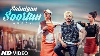 Sohniyan Soortan: Akaal (Full Song) San - B | Love Bhullar | Latest Song 2018