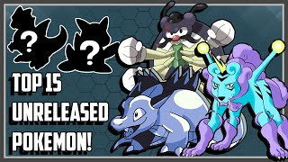 Top 15 Unreleased Pokemon That Got Rejected!