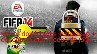 FIFA 14 Download e instalação + Desbloqueio dos modos Sem ROOT
