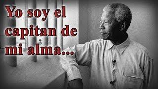 YO SOY EL CAPITAN DE MI ALMA - EL poema de la carcel De Nelson Mandela