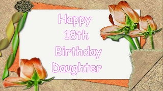 18th birthday message For My Daughter