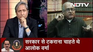 Prime Time With Ravish Kumar, Jan 10, 2019 | Alok Verma Removed As CBI Chief: Transfer Justified?