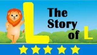 Alphabet Songs - Story Of Letter L for Nursery Kids