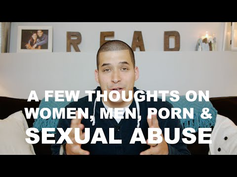 A Few Thoughts on Women, Men, Porn, & Sexual Assault | Jefferson Bethke