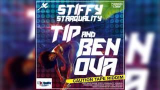 Stiffy - Tip and Ben Ova (Caution Tape Riddim) Cropover 2017