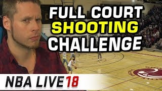FULL COURT SHOTS ONLY!! NBA LIVE 18 CHALLENGE!