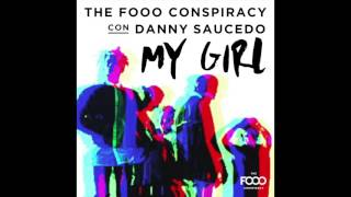 FO&O con Danny Saucedo - My Girl (Euro Latino Version) [Audio]