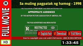 Watch Online: Sa muling pagpatak ng hamog (1998)