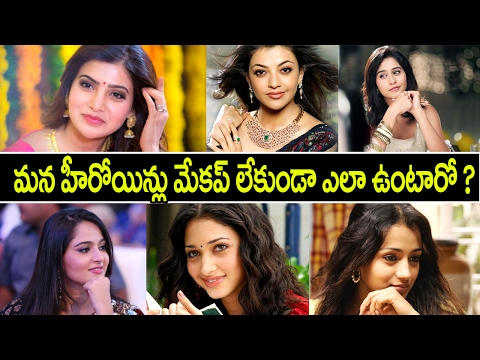 Tollywood Actresses Without Makeup Photos | Samantha | Rakul Preet | Tamanna | Tollywood King