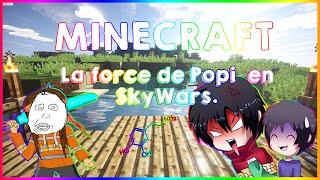 ►MINECRAFT◄ La force de Popi ● en SkyWars.