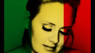Adele - Set Fire To The Rain (reggae version) original