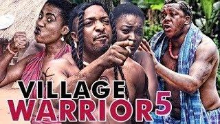 VILLAGE WARRIOR 5 (CHA CHA EKEH) - 2017 LATEST NIGERIAN NOLLYWOOD MOVIES