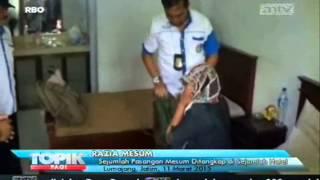 [ANTV] TOPIK Sejumlah Pasangan Mesum Ditangkap di Sejumlah Hotel