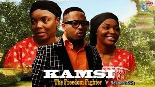 Kamsi The Freedom Fighter Season 3 & 4 - Latest 2015 Nigerian Nollywood Movie
