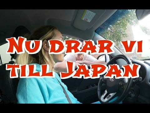 Xxx Mp4 Vlogg Nu Drar Vi Till Japan 1 3gp Sex