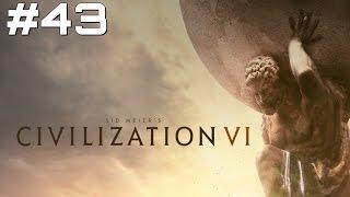Let's Play Civilization 6 - Part 43