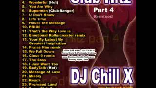 DJ Chill X House Mix - Club Hitz Part 4