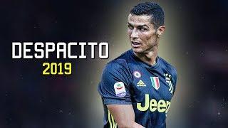 Cristiano Ronaldo - Despacito | Juventus | Skills & Goals ● 2018/2019 HD