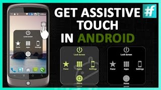 How To Get Assistive Touch On Android In 5 Steps